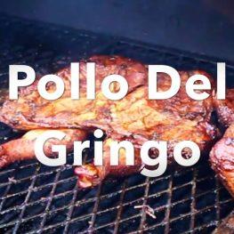 "Smoked ""Pollo del Gringo"""